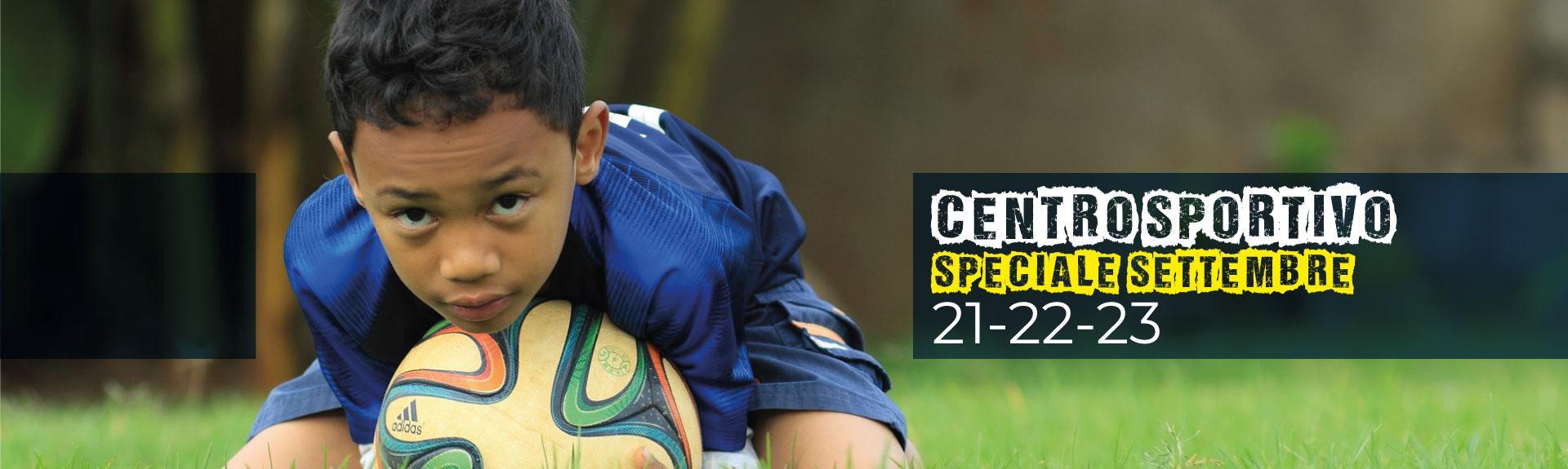 speciale settembre - centro sportivo isef
